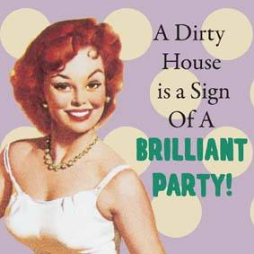 A Dirty House is... funny drinks mat / coaster (hb)