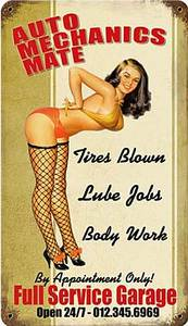 Auto Mechanics Mate PinUp rusted metal sign  (pst 148)