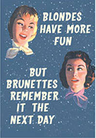 Blondes Have More Fun steel fridge magnet