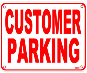 Customer Parking aluminium sign  REDUCED TO CLEAR