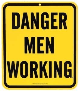 Danger Men Working Steel Fridge Magnet