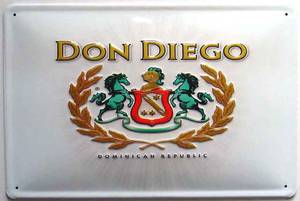 Don Diego Dominican Republic Cigars embossed steel sign   (hi 3020)
