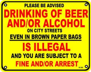 Drinking of Beer and/or Alcohol aluminium sign