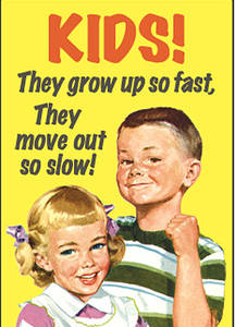 Kids They Grow Up So Fast.. funny fridge magnet  (ep)