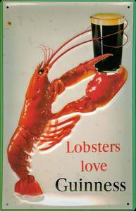 Lobsters Love Guinness embossed steel sign 300mm x 200mm (hi)