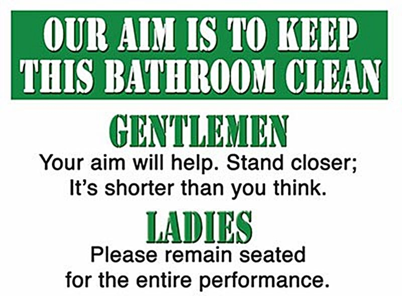Our aim is to keep this bathroom clean funny small steel sign 200mm x 150mm og for Bathroom signs for cleanliness