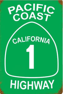Pacific Coast Highway rusted steel sign   (pst)