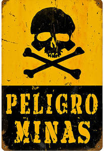 Peiligro Minas rusted metal sign