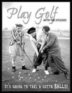 Stooges - Play Golf with... Metal Sign  (de)