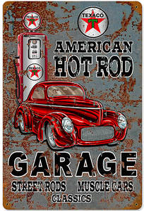 Texaco Hot Rod Garage rusted steel sign 450mm x 300mm (pst)
