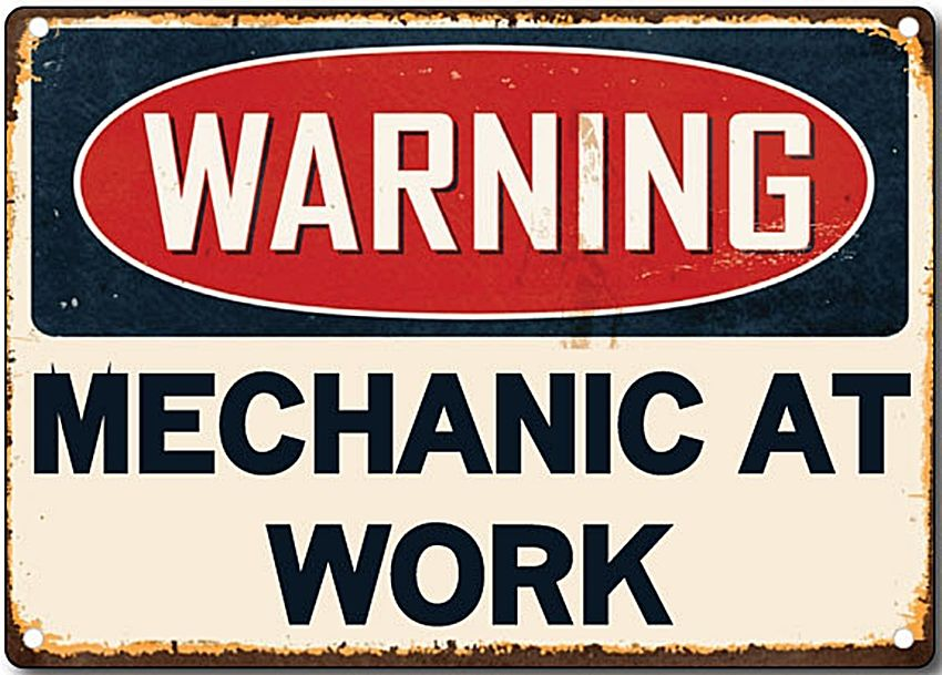 Warning Mechanic At Work metal sign 200mm x 140mm 2f