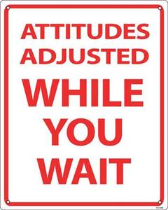 Attitudes Adjusted aluminium funny wall sign