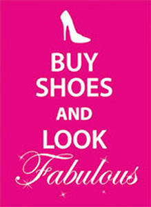 Buy Shoes and Look Fabulous metal sign  (fd)